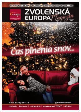 ZVOLENSKÁ - Europa Shopping Center Zvolen