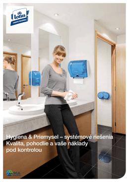 Hygiena & Priemysel – systémové riešenia Kvalita, pohodlie a vaše