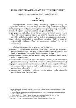 LEGISLATÍVNE PRAVIDLÁ VLÁDY SLOVENSKEJ REPUBLIKY