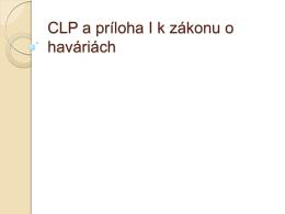 CLP a priloha I k havarijnemu zakonu_Zajacova.pdf