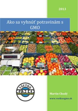 Ako sa vyhnúť potravinám s GMO