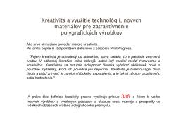 Kreativita a vyu žitie technol itie technológií, nových