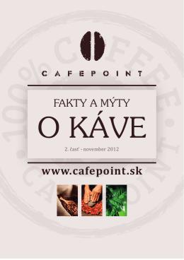 Druhý diel magazínu Fakty a mýty o káve