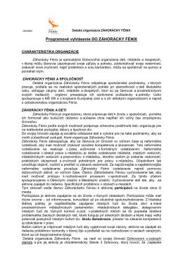 Programové vyhlásenie DO ZÁHORÁCKY FÉNIX