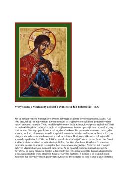 8. máj - Svätý slávny a všechválny apoštol a evanjelista Ján