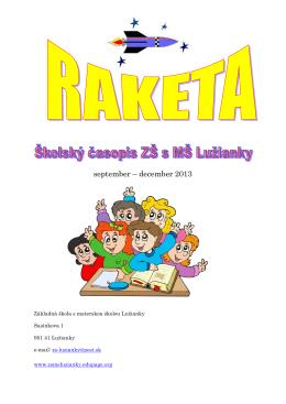 Raketa - ZŠ s MŠ Lužianky