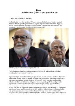 Téma: Nobelovka za fyziku a spor generácie 30+