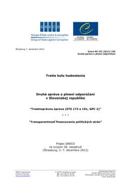 Tretie kolo hodnotenia Druhá správa o plnení odporúčaní v