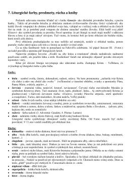 7. Liturgické farby, predmety, rúcha a knihy