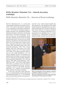 RNDr. Branislav Matoušek, CSc. – historik slovenskej
