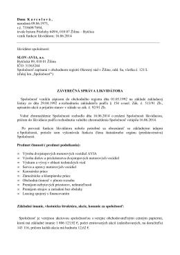 Predbežná správa likvidátora k 28. 1. 2015