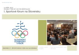 I. športové fórum na Slovensku