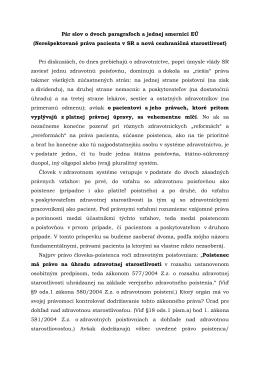 Pár slov o dvoch paragrafoch a jednej smernici EÚ