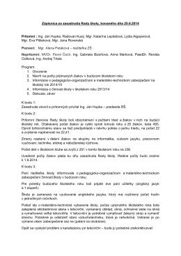Zápisnica zo zasadnutia Rady školy, konaného dňa 25.6.2014