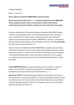 03-2013 / Novým nájomcom košického IMMOPARKU je VALEO