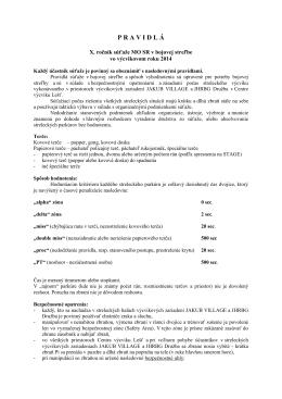 PRAVIDLÁ X. ročník súťaže MO SR v bojovej strelbe 2014