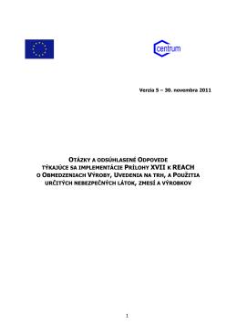 otázky a odsúhlasené odpovede týkajúce sa implementácie prílohy