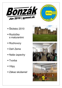 jún 2010 - Gymnázium, Ľ. Štúra 26, Michalovce