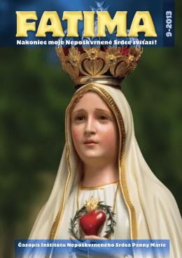 časopis FATIMA 2013 - Inštitút Nepoškvrneného Srdca Panny Márie