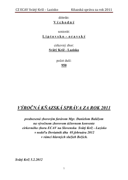 CZ ECAV Svätý Kríž – Lazisko Kňazská správa za rok 2011