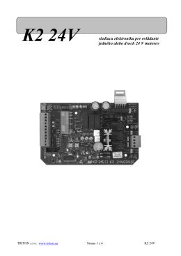 K2 24V riadiaca elektronika pre ovládanie jedného alebo dvoch 24