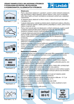 Zásady manipulácie a skladovania výrobkov