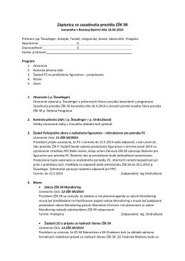 Zápisnica zo zasadnutia prezídia ZŠK SR konaného v Banskej