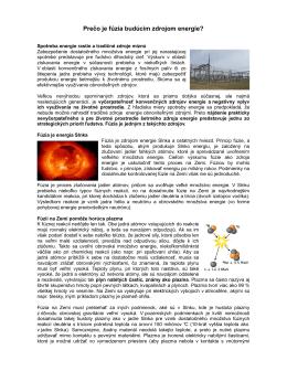 Prečo je fúzia budúcim zdrojom energie?