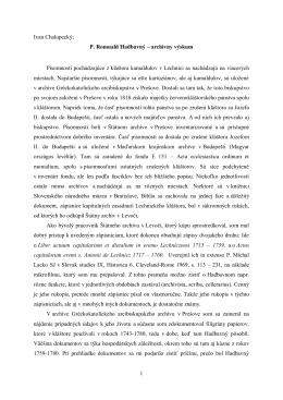 1 Ivan Chalupecký; P. Romuald Hadbavný – archívny výskum