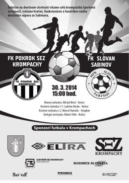 FK POKROK SEZ KROMPACHY FK SLOVAN SABINOV 30. 3. 2014