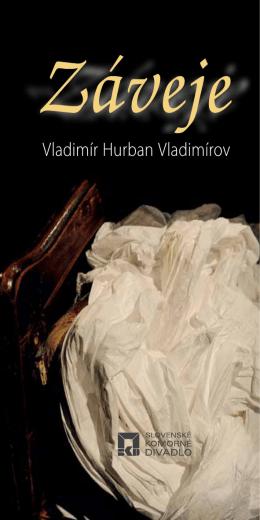 Vladimír Hurban Vladimírov - Slovenské komorné divadlo