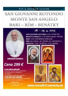Ak chceš spoznať pápeža, choď do Ríma, ak Ježiša, choď do