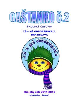 Gaštanko č.13 - ZŠ a MŠ Odborárska