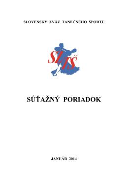 Súšažný poriadok SZT− 2014 - Slovenský Zväz Tanečného Športu