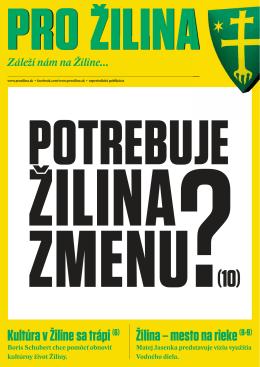 Kultúra v Žiline sa trápi (6) Žilina – mesto na rieke (8-9)