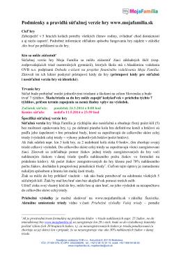 Podmienky a pravidlá súťažnej verzie hry www.mojafamilia.sk