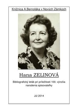 Hana Zelinová (1914-2004), 2014