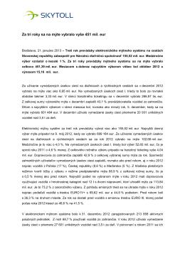 Za tri roky sa na mýte vybralo vyše 451 mil. eur