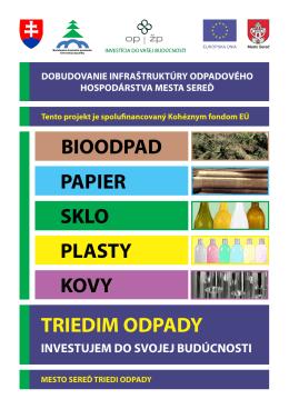 plasty kovy sklo papier triedim odpady bioodpad