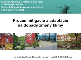 Proces mitigácie a adaptácie na dopady zmeny klímy