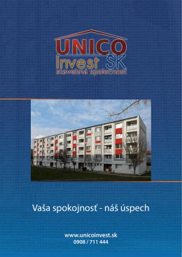 Vaša spokojnosť - náš úspech - UNICO Invest SK, sro, šetko pod