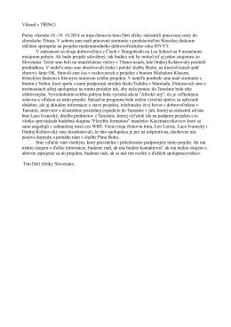Víkend v TŘINCI Počas víkendu 18.-19. 10.2014 sa traja