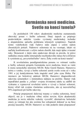 Germánska nová medicína. Svetlo na konci tunela?