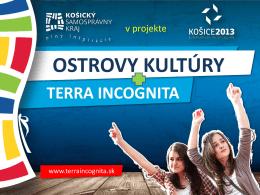 Stručne o projekte Košice- EHMK 2013