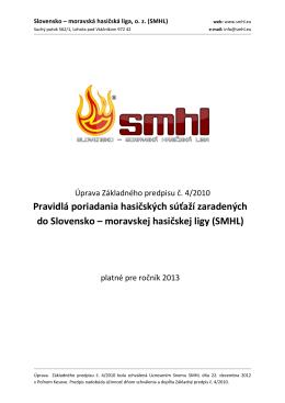 Pravidlá SMHL pre ročník 2013