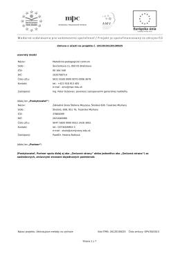 Zmluva o účasti na projekte č. 10120/26120130025 uzavretý medzi