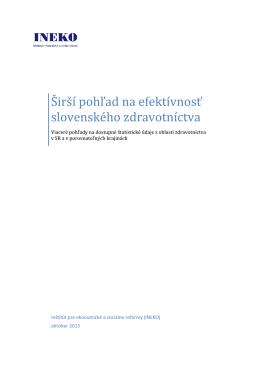 Širší pohľad na efektívnosť slovenského zdravotníctva