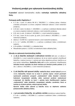 Vnútorný predpis pre vykonanie komisionálnej skúšky
