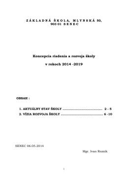 Koncepcia riadenia a rozvoja školy v rokoch 2014 -2019
