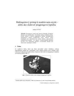 Multiagentový prístup k modelovaniu mysle - alebo - MicroStep-MIS